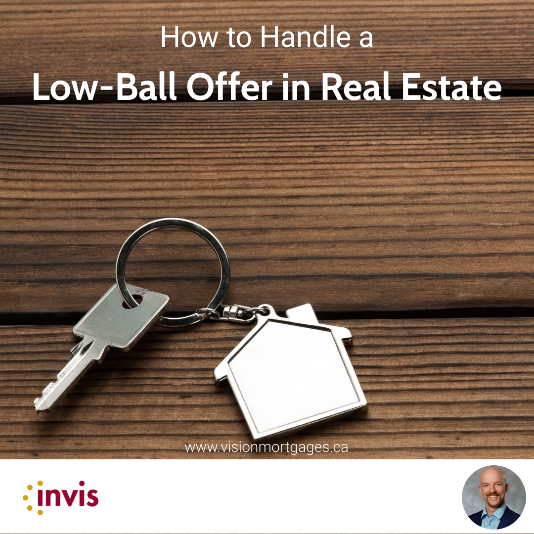 How to Handle a Low-Ball Offer in Real Estate