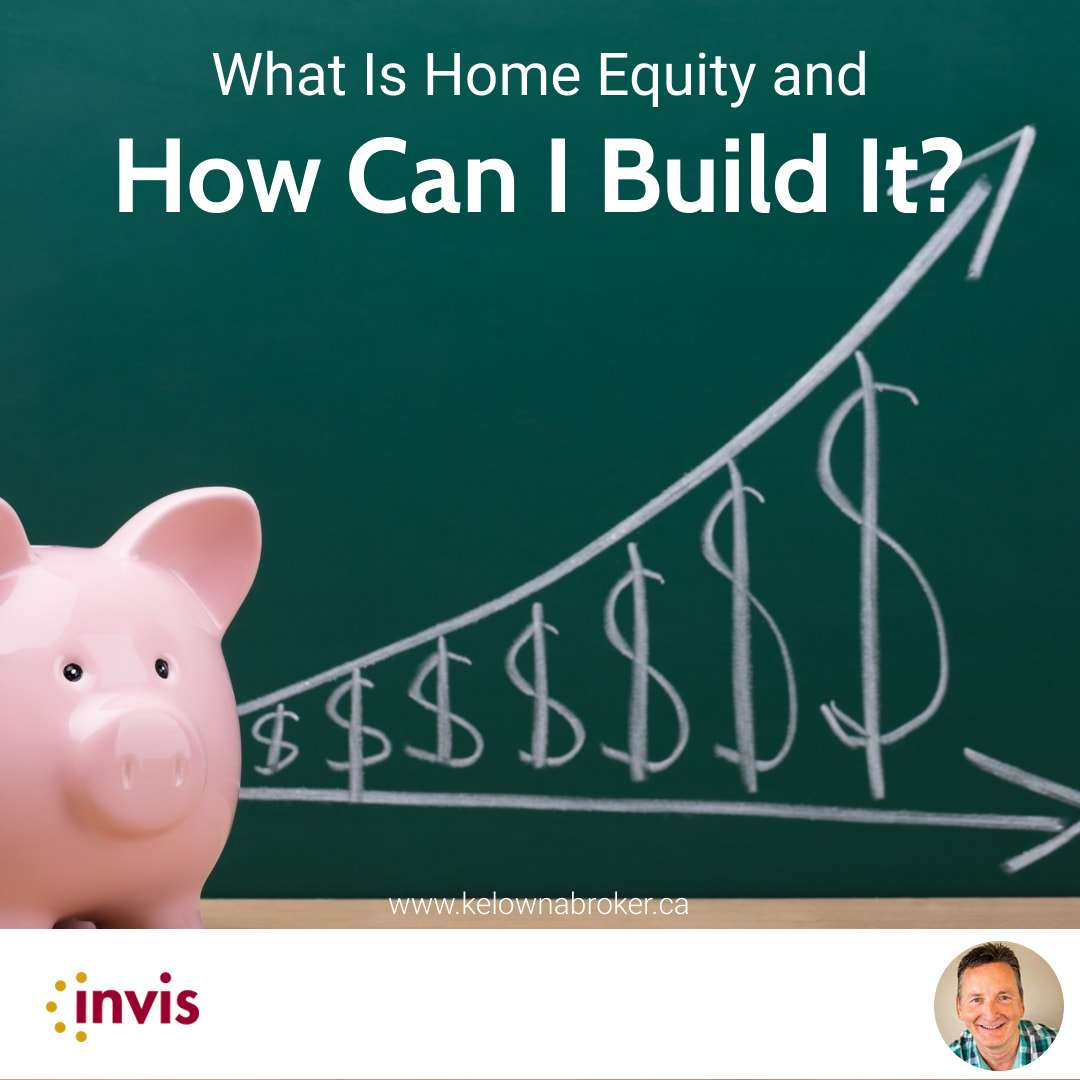 What Is Home Equity and How Can I Build It?